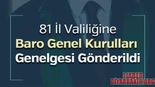 81 İl Valiliğine Baro Genel Kurulları Genelgesi Gönderildi